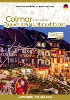 Colmar und seine Region - Zauber der Weihnachtszeit